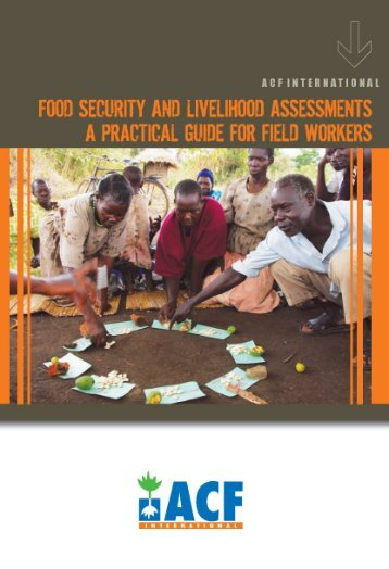 Food Security and Livelihoods Assessments - Action Against Hunger