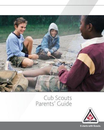 Cub Scouts Parents Guide - Scouts Canada