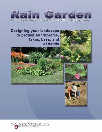 Rain Garden Handbook - WSU Extension Counties - Washington ...