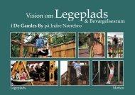 Vision om Legeplads & Bevægelsesrum i De Gamles By