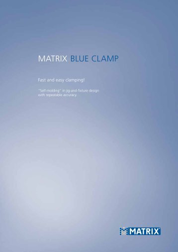 Blue Clamp catalogue download - Matrix GmbH