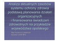 Analiza aktualnych zasobów systemu ochrony zdrowia podstawą ...