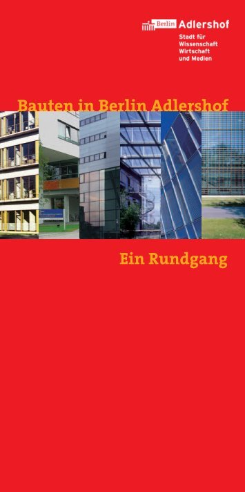 Ein Rundgang Bauten in Berlin Adlershof