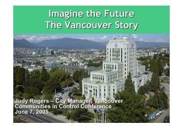 Imagine the Future The Vancouver Story - Our Community