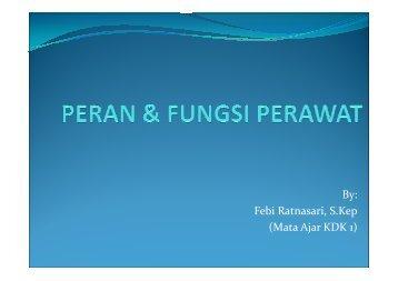 PERAN & FUNGSI PERAWAT - Blogs Unpad
