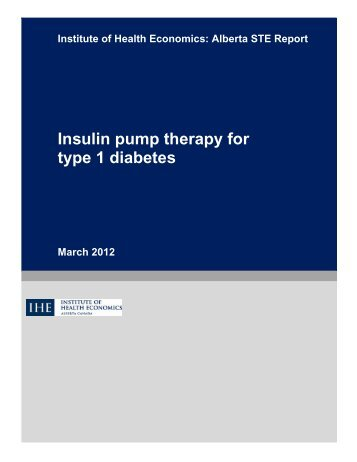 Insulin Pump Therapy March 2012.pdf - Institute of Health Economics