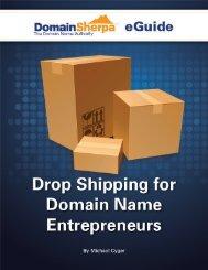 Drop Shipping for Domain Name Entrepreneurs By ... - DomainSherpa