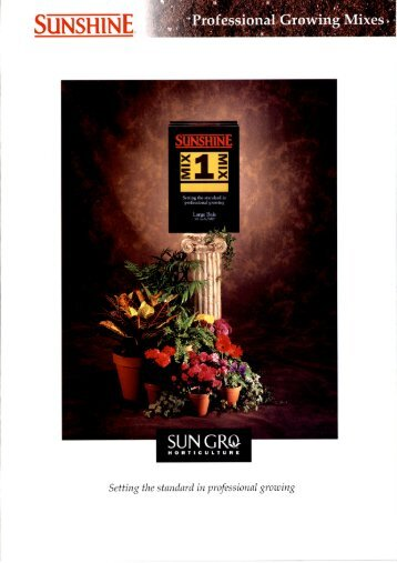 Professional Growing Mixes (PDF - 9.5MB) - Sun Gro Horticulture