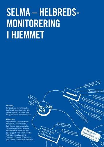 SELMA – HELbrEdS- MonitorEring i HjEMMEt - Lev Vel