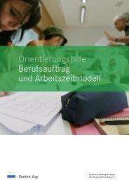Orientierungshilfe Berufsauftrag und Arbeitszeitmodell - Kanton Zug