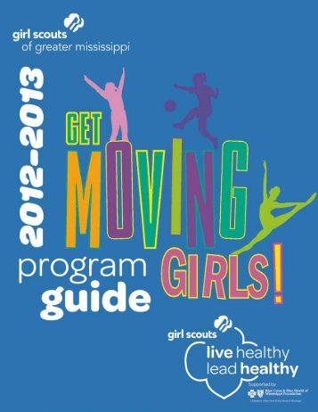 2012-2013 Program Guide - Girl Scouts of Greater Mississippi