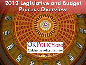 2012 Legislative and Budget Process Overview - Oklahoma Policy ...