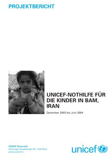 PROJEKTBERICHT UNICEF-NOTHILFE FÜR DIE KINDER IN BAM ...