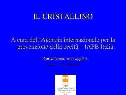 Il cristallino - Agenzia internazionale per la prevenzione della cecità