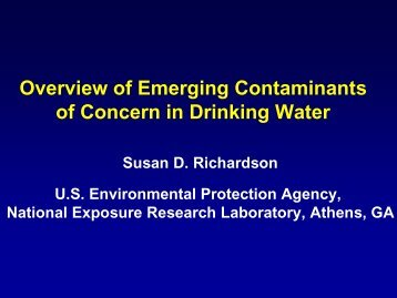 Overview of Emerging Contaminants of Concern in Drinking Water