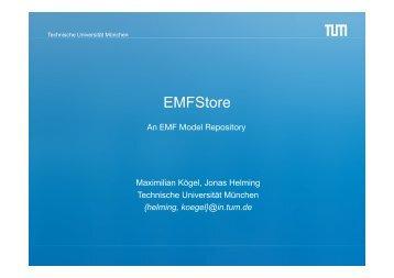 EMFStore - Technische Universität München