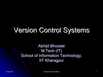 Version Control Systems - School of Information Technology, IIT ...