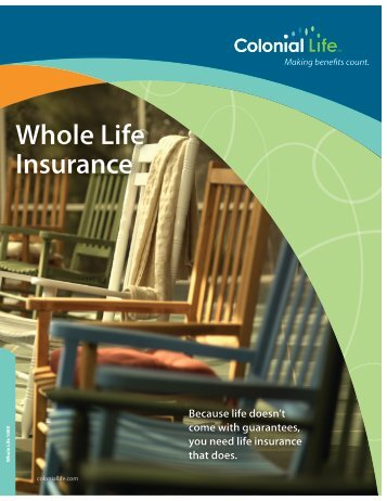 My Insurance Benefits - Colonial Life - Whole Life Insurance