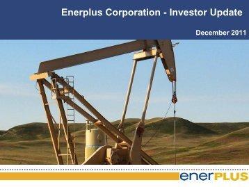 Enerplus Corporation - Investor Update