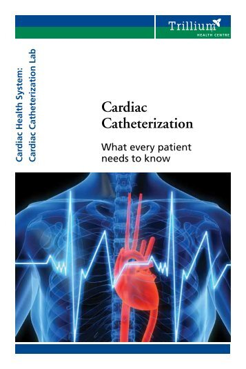 Cardiac Catheterization - Trillium Health Centre