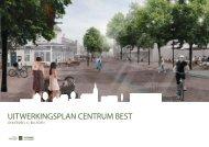 Nieuw centrum Best - Bijlagen - Gemeente Best