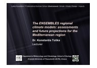 The ENSEMBLES regional climate models - 1st International Latsis ...