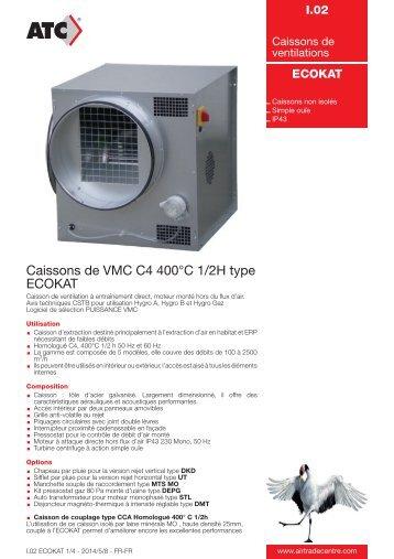Caissons de VMC C4 400°C 1/2H type ECOKAT - Air Trade Centre