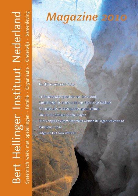 Magazine 2010 (pdf) - Bert Hellinger Instituut Nederland