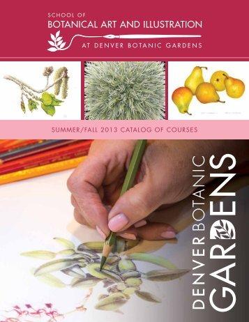 summer/fall 2013 catalog of courses - Denver Botanic Gardens