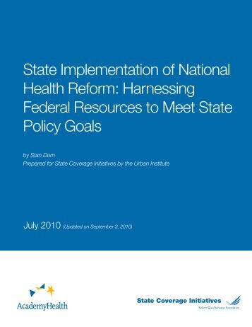 State Implementation of National Health Reform ... - Urban Institute