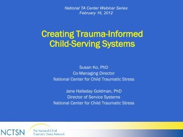Creating trauma -informed child-serving systems - National ...