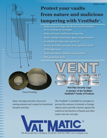 VentSafe Brochure - Val-Matic Valve and Manufacturing Corp.