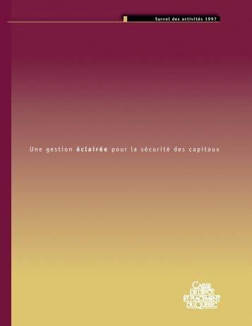 Survol des activités 1997 - Caisse de dépôt et placement du Québec