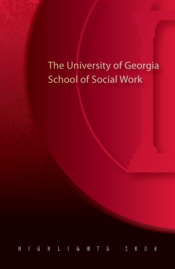 Highlights 2008 - School of Social Work at the University of Georgia