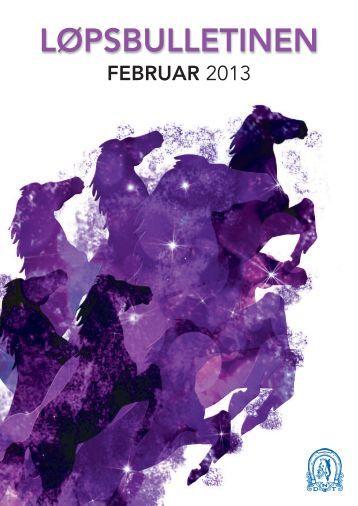 Løpsbulletinen for februar 2013 - Det Norske Travselskap