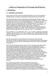 Leitlinie zur Diagnostik und Therapie des M Gaucher 1. Einleitung