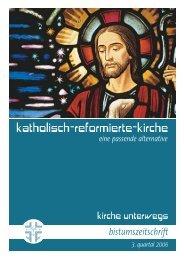 kirche unterwegs / 3. quartal 2006 - katholisch-reformierte-kirche