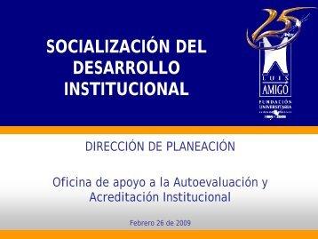 socialización del desarrollo institucional - Fundación Universitaria ...