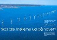 Skal alle møllerne ud på havet? - Danmarks Vindmølleforening