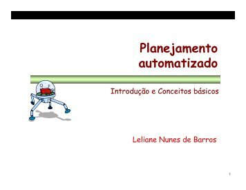 Planejamento automatizado - Laboratório de Técnicas Inteligentes ...