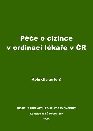 Péče o cizince v ordinaci lékaře v ČR