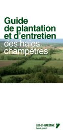 Guide de plantation et d'entretien des haies ... - Lot-et-Garonne