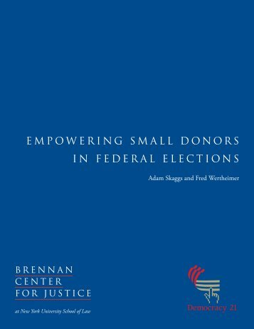 empowering small donors in federal elections - Brennan Center for ...