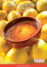 Crème Brûlée façon Catalane Crème Brûlée façon Catalane
