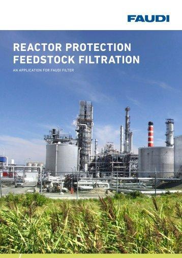 REACTOR PROTECTION FEEDSTOCK FILTRATION - Faudi