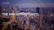 THE SDN OPPORTUNITY - Juniper Networks