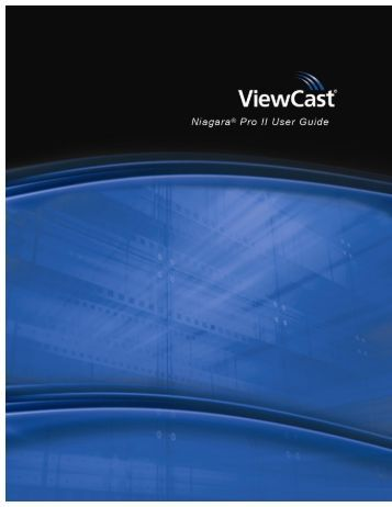 2012 ViewCast Corporation. All rights reserved.