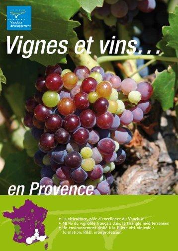Vignes et vins en Provence - Vaucluse Développement