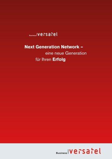 Next Generation Network – eine neue Generation für ... - Versatel