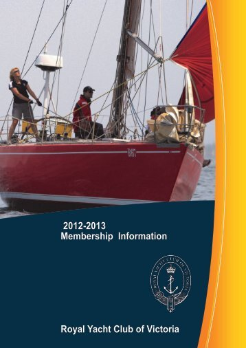 2012-2013 Membership - Royal Yacht Club of Victoria - Yachting ...